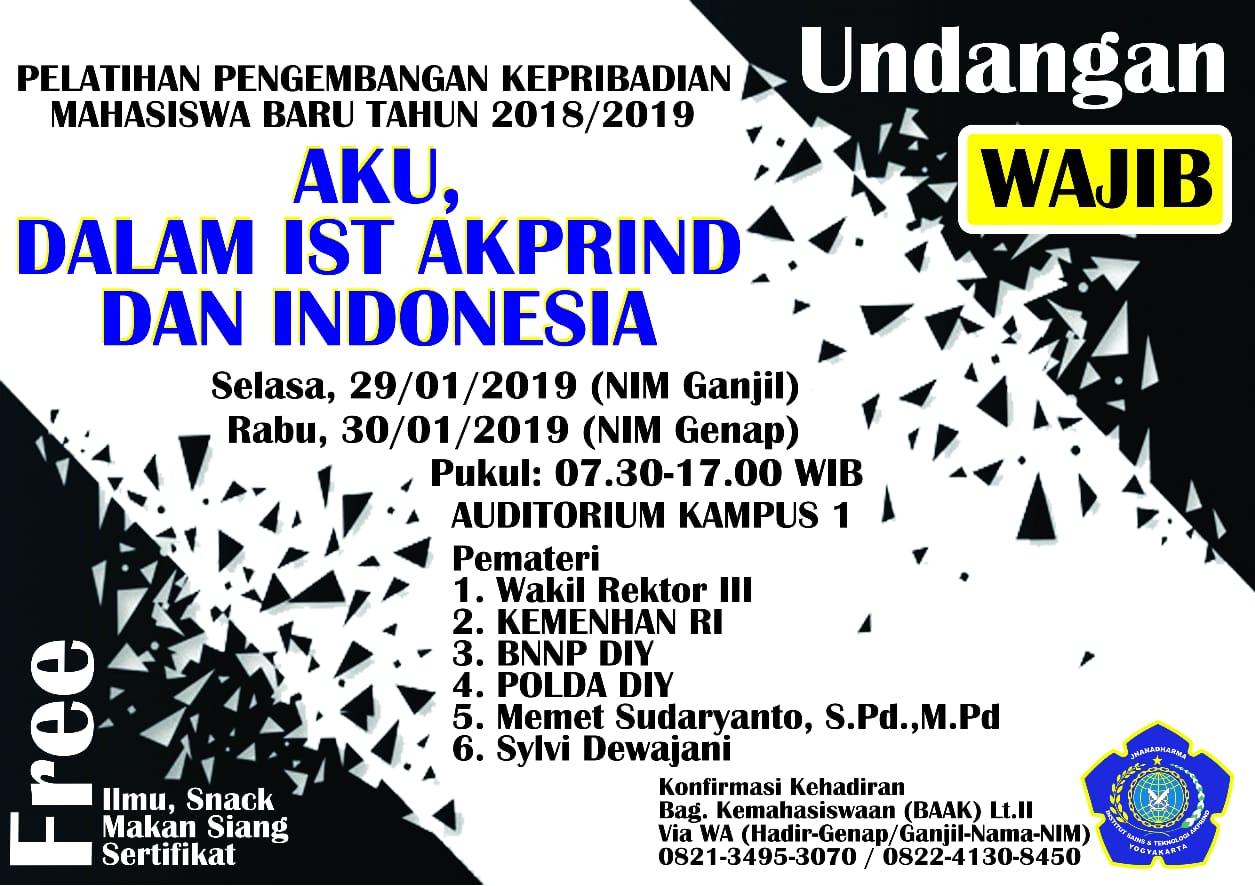 WAJIB HADIR! – Aku, Dalam IST AKPRIND dan Indonesia